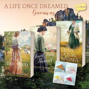 (1) winner will receive 3 books (The Hope of Azure Springs, Yours Truly, Thomas, and A Life Once Dreamed) by Rachel Fordham, book swag, and a set of corner bookmarks!