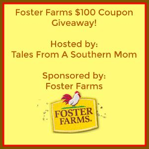 $100 Foster Farm Chicken & Turkey Coupons Giveaway