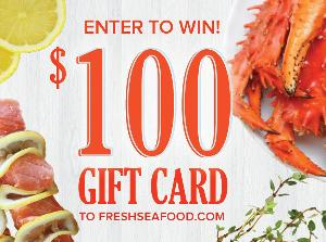 $100 Gift Card to FreshSeafood.com