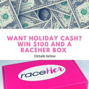 $100 PayPal Cash + RaceHer DELUXE HOLIDAY BOX