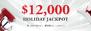 $12 000 Holiday Jackpot
