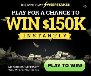$150,000 Cash Sweepstakes