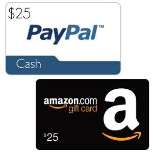 $25 Amazon or Paypal