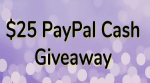 $25 PayPal Cash Giveaway
