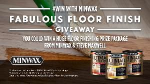$300 Minwax Floor Finishing Prize Pack