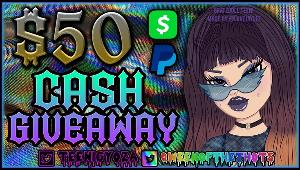 $50 Cash Giveaway - Paypal OR Cashapp!
