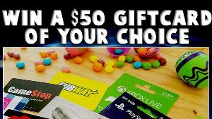 $50 GIFTCARD of THEIR CHOICE