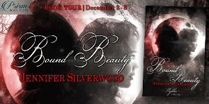 """Bound Beauty"" by Jennifer Silverwood (Enter the Tour Giveaway!)"