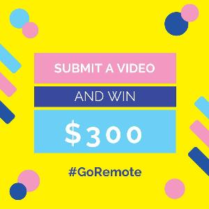 #GoRemote video contest