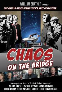 """William Shatner Presents: Chaos On The Bridge"""