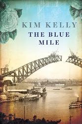 10 X Digital copy of The Blue Mile by Kim Kelly