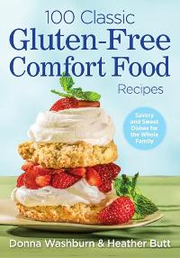 100 Gluten-Free Comfort Food Recipes