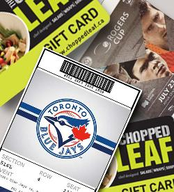 2 Blue Jay/Rogers Cup Tickets or a $100 Chopped Leaf Gift Card