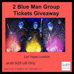 2 blue man group tickets giveaway