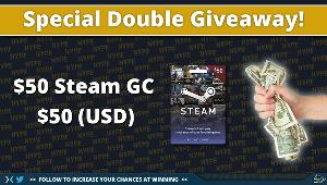 2 lucky winners will have the chance to win a $50 steam card  or  $50 cash (paypal)