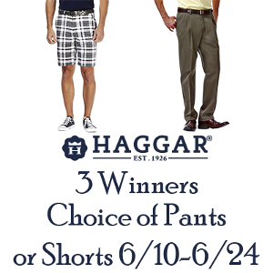 3 Winners - Choice of Pair of Haggar Pants or Shorts