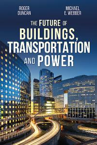 3 Winners will win a Signed copy of THE FUTURE OF BUILDINGS, TRANSPORTATION, AND POWER plus $10 Amazon Gift Card (3 winners)