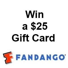 a $25 Fandango Gift Certificate for Movie Tickets