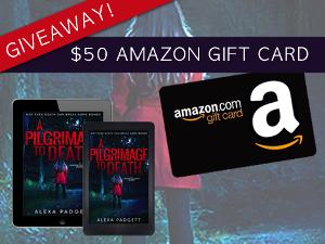 A Pilgrimage To Death by Alexa Padgett ~ Blitz and $50 Amazon gift card Giveaway