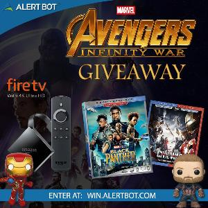 "AlertBot ""Avengers: Infinity War"" and fire TV 4K Giveaway"
