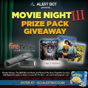 "AlertBot Movie Night 3 Giveaway - fire TV Stick + ""Planet of the Apes"" Trilogy, ""Wonder Woman,"" ""LEGO Batman"" Movies!"