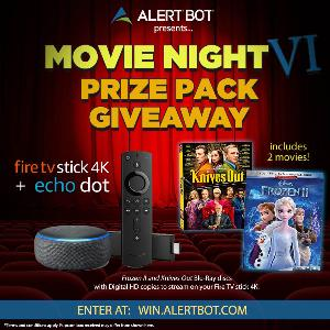 "AlertBot Movie Night Giveaway - fire TV Stick 4K + Echo Dot + ""Frozen II"" and ""Knives Out"" Movies!"