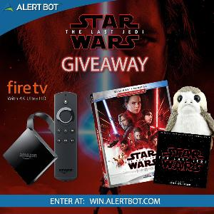 "AlertBot ""Star Wars The Last Jedi"" and fire TV 4K Giveaway"