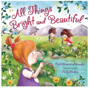 All Things Bright and Beautiful children's book