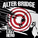 Alter Bridge 'The Last Hero'