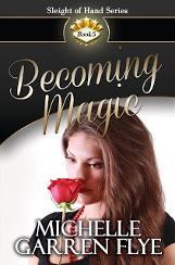 Becoming Magic by Michelle Garren Flye  Fun Facts, Book Tour & $50 Gift Card Giveaway