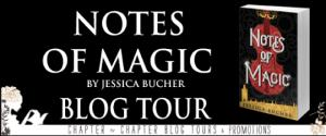 Blog Tour: Notes of Magic by Jessica Bucher – Interview and Giveaway