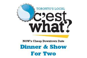 C'EST WHAT? Win dinner & show for two at C'est What?