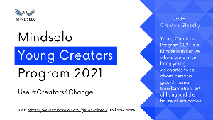 Call for Submissions: Mindselo Young Creators Program 2021 #Creators4Change