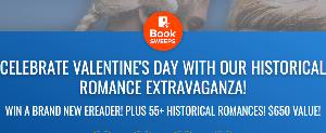 CELEBRATE VALENTINE'S DAY WITH OUR HISTORICAL ROMANCE EXTRAVAGANZA! WIN A BRAND NEW EREADER! PLUS 55+ HISTORICAL ROMANCES! $650 VALUE!
