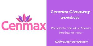 Cenmax Shared Hosting Giveaway worth $1000