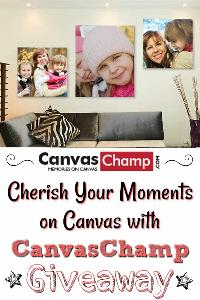 Cherish Your Moments on Canvas with CanvasChamp Giveaway