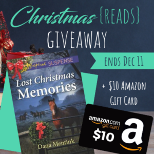Christmas (Reads) Giveaway: Lost Christmas Memories by Dana Mentink & $10 Amazon gift card