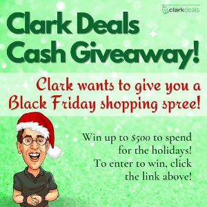 Clark Deals Holiday Cash Giveaway ~ Win $500, $250 or $50 CASH