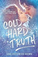 Cold Hard Truth by Anne Greenwood Brown - Book Review & Giveaway