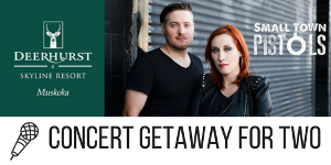 Concert Getaway at Deerhurst Resort ($400)