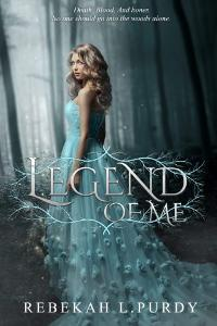 Cover Reveal: Legend of Me by Rebekah Purdy with Giveaway