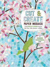Cut & Create Paper Mosaics KIT