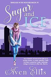 Digital copy of Sugar and Ice by Aven Ellis