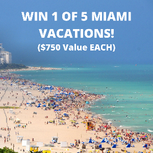 Enter for a chance to win a 4 Day, 3 Night Miami Vacation