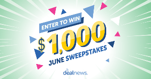 Enter to WIN $1,000 from DealNews