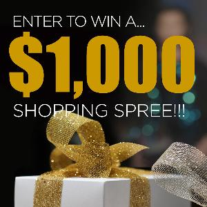 Enter to WIN a $1,000 Shopping Spree