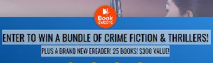 ENTER TO WIN A BUNDLE OF CRIME FICTION & THRILLERS! PLUS A BRAND NEW EREADER! 25 BOOKS! $300 VALUE!