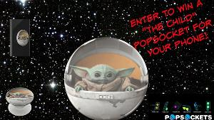 "Enter To Win A ""The Child"" (Baby Yoda) Popsocket!"