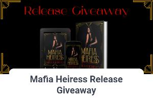 Enter to win your choice of Kindle Fire or a $50 gift card plus a paperback signed copy of Mafia Heiress!