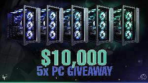 FIVE WINNERS will have option to take a $2,500 High Performance Gaming PC OR $2,000 CASH!